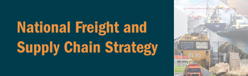 National Freight and Supply Chain Strategy (August 2019)